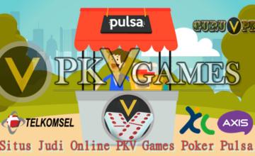 Situs Judi Online PKV Games Poker Pulsa
