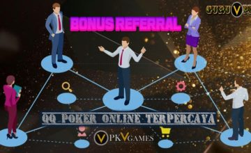 Manfaat Bonus Referral QQ Poker Online Terpercaya PKV Games