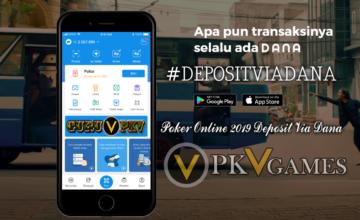 Deposit Poker Online Terpercaya 2019 Melalui Aplikasi DANA