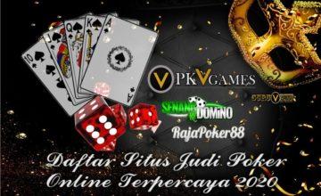 Daftar Situs Judi Poker QQ Online Terpercaya 2020